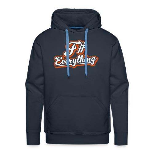 F# Everything - Hoodie - Men's Premium Hoodie