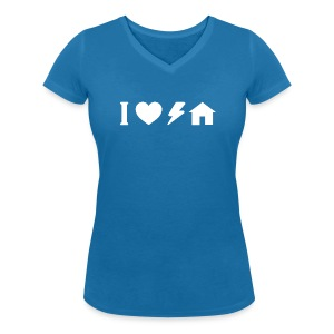 I love electro house basic TS W Woman - Women's Organic V-Neck T-Shirt by Stanley & Stella