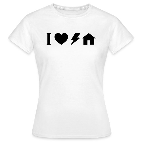 I love electro house basic TS Woman - Women's T-Shirt
