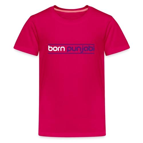 Pink Kid's Born Punjabi - Teenage Premium T-Shirt