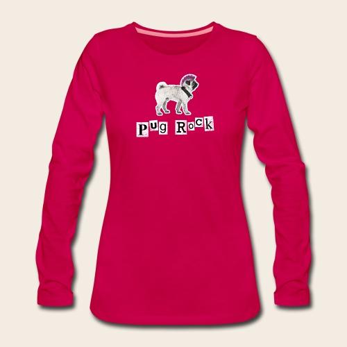 Pug Rock - Langarmshirt - Frauen Premium Langarmshirt