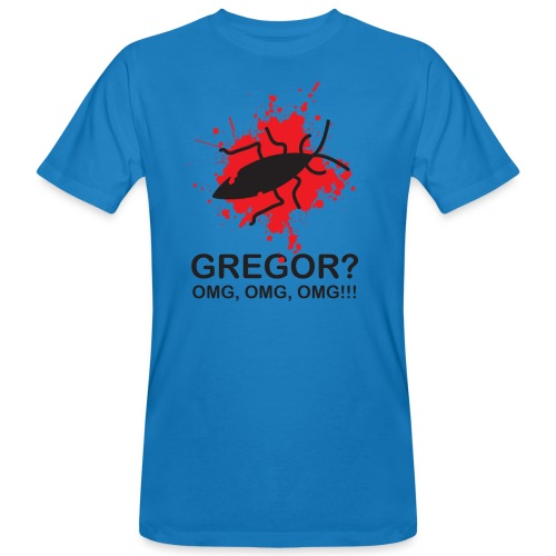 OMG, Gregor Samsa is dead! - Men's Organic T-shirt