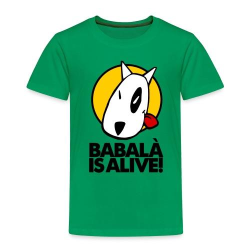 BABALÀ IS ALIVE! - Xiquets - Camiseta premium niño
