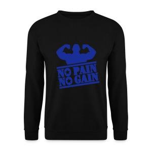 No pain no gain Sweatshirt - Men's Sweatshirt
