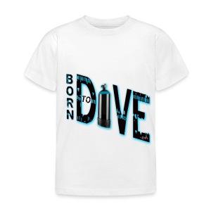 Born to dive - Kinder T-Shirt