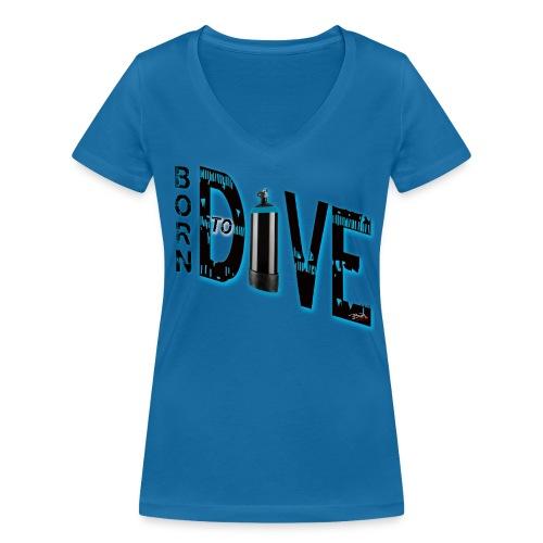 Born to dive - Frauen Bio-T-Shirt mit V-Ausschnitt von Stanley & Stella