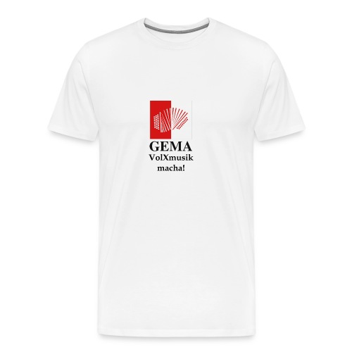 Männer Premium T-Shirt - großer Digitaldruck mittig auf der Brust: GEMA VolXmusik macha!