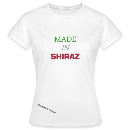 MADE IN SHIRAZ - Frauen T-Shirt