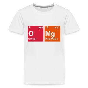 OMg written with Elements of the Periodic Table - Teenager Premium T-Shirt