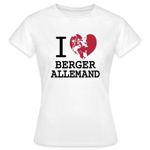 I love Berger allemand - T-shirt Femme