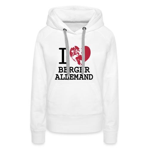 I love Berger allemand - Sweat-shirt à capuche Premium pour femmes