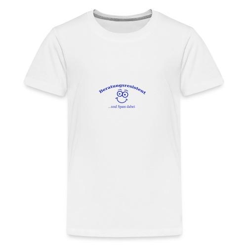 Beratungsresistent - Teenager Premium T-Shirt