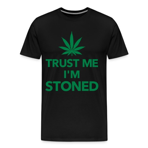 trust me im stoned t-shirt - Herre premium T-shirt
