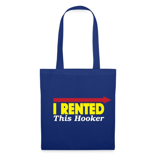 I Rented This Hooker - Tote Bag