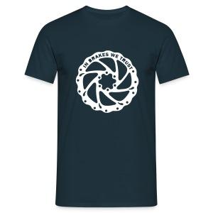 Braketruster - Männer T-Shirt