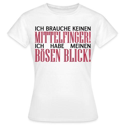 Böser Blick - Frauen T-Shirt