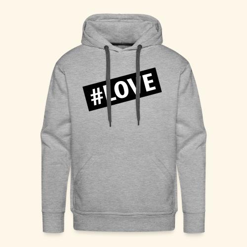 Love hashtag - Sweat-shirt à capuche Premium pour hommes