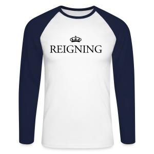 Reigning Long Sleeved T-Shirt - Men's Long Sleeve Baseball T-Shirt