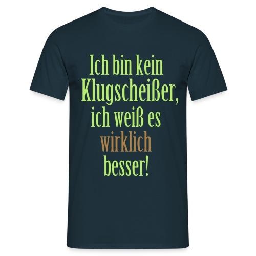 ...Alle doof außer ich... - Männer T-Shirt
