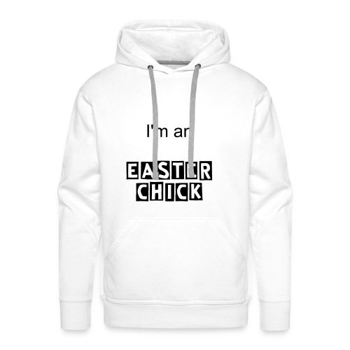 I'm an Easter Chick Hoodie (Mens) (White) - Men's Premium Hoodie