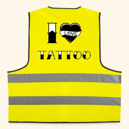 I love tattoo Old school - Gilet de sécurité