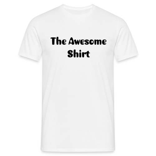 The Awesome Shirt  - Men's T-Shirt