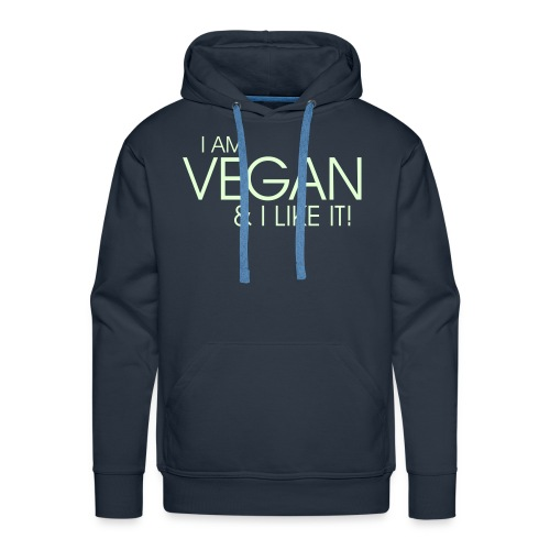 I am vegan and I like it - Männer Premium Hoodie