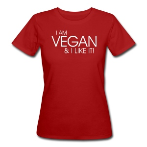 I am vegan and I like it - Frauen Bio-T-Shirt