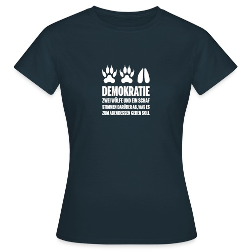 Demokratie - W - Frauen T-Shirt