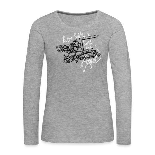 Every soldier… - Frauen Premium Langarmshirt