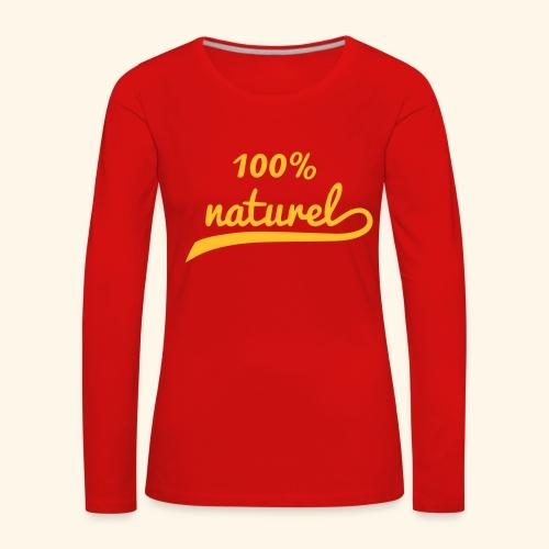 100 Pourcent Naturel - T-shirt manches longues Premium Femme