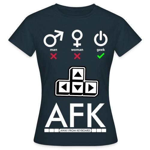 Geek AFK - T-shirt Femme
