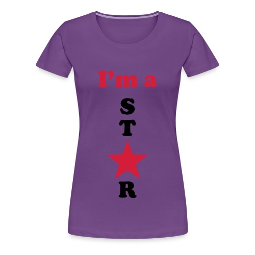 I'm a Star - Frauen Premium T-Shirt