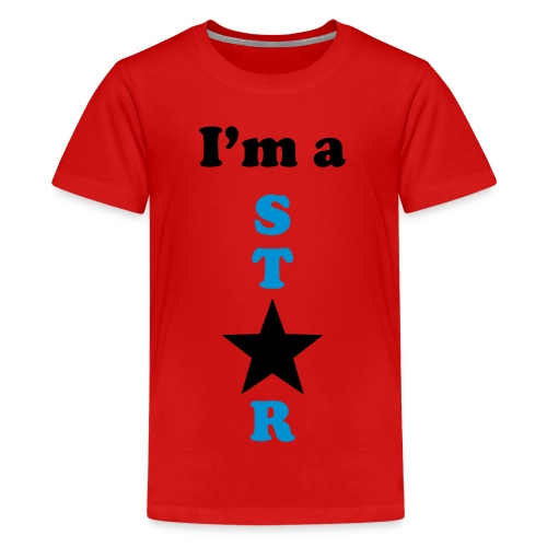 I'm a Star - Teenager Premium T-Shirt