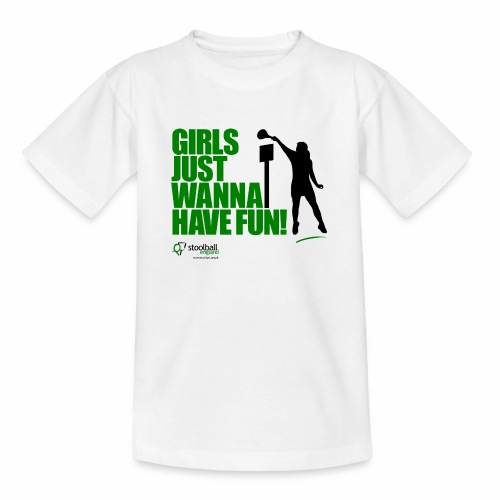 Girls Just Wanna Have Fun T-Shirt - Teenage T-Shirt