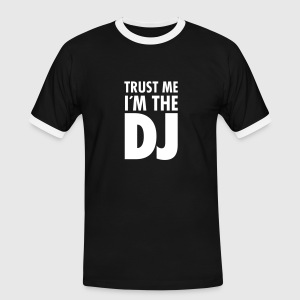 Trust Me I´m The DJ T-shirts - Mannen contrastshirt