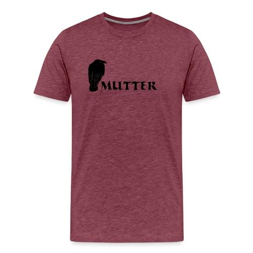 rabenmutter rabe mutter mama mami eltern gothic T-Shirts - Männer Premium T-Shirt