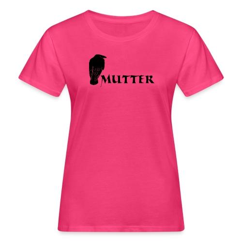 rabenmutter rabe mutter mama mami eltern gothic T-Shirts - Frauen Bio-T-Shirt