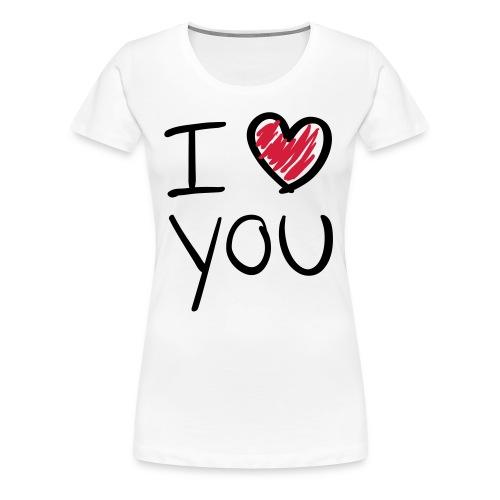 Maglietta donna - I LOVE YOU  - Maglietta Premium da donna