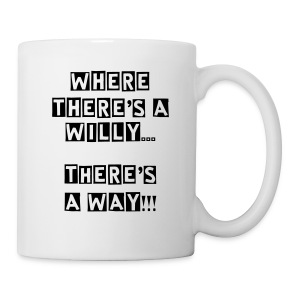 Mug - A funny twist on the good old proverb Where there's a will, there's a way.