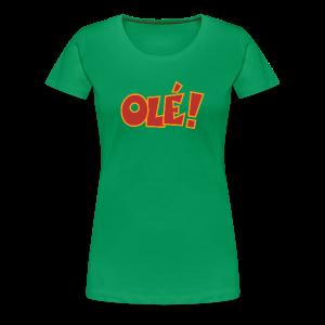 Olé! T-Shirt (Grün/Damen) Colors - Frauen Premium T-Shirt