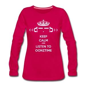 Keep Calm Oonztime LS Woman - Women's Premium Longsleeve Shirt