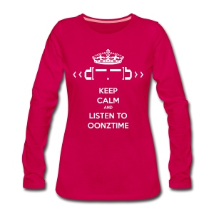 Keep Calm Oonztime LS Woman - Women's Premium Longsleeve Shirt