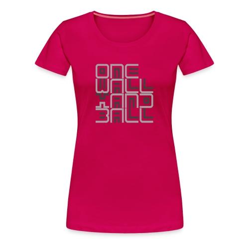 One Wall Handball - Vrouwen Premium T-shirt