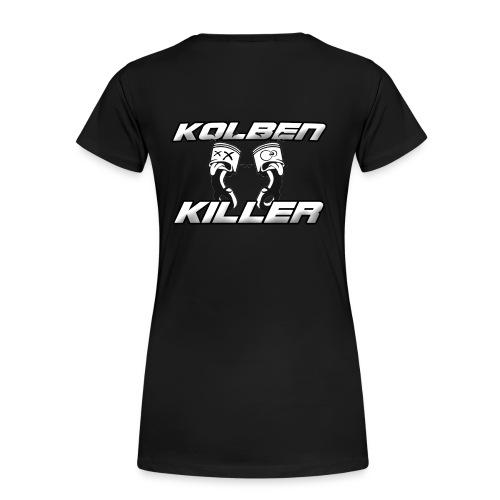 Frauen T-Shirt von KolbenKiller - Frauen Premium T-Shirt