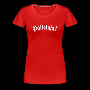 Halleluja T-Shirt (Damen Rot) - Frauen Premium T-Shirt