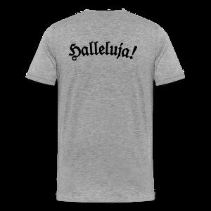 Halleluja T-Shirt (Herren Grau) Rücken - Männer Premium T-Shirt