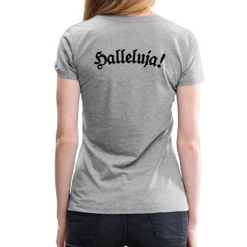 Halleluja T-Shirt (Damen Grau) Rücken - Frauen Premium T-Shirt