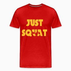 Just squat T-Shirts
