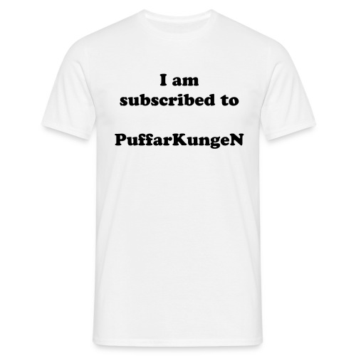 Subscribed to PuffarKungeN - Men's T-Shirt